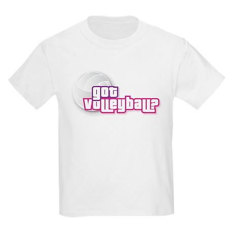 Volleyball Got Volleyball Kids Light T-Shirt