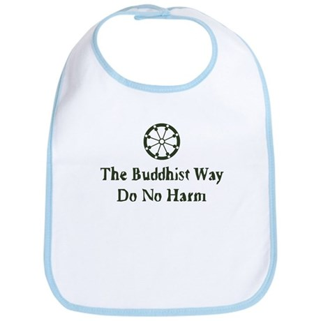 The Buddhist Way; Do No Harm Bib