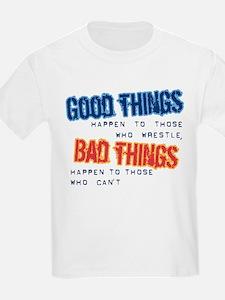 Wrestling Bad Things T-Shirt