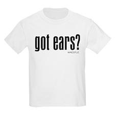 Wrestling Got Ears T-Shirt