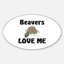 Beavers Love Me Oval Decal
