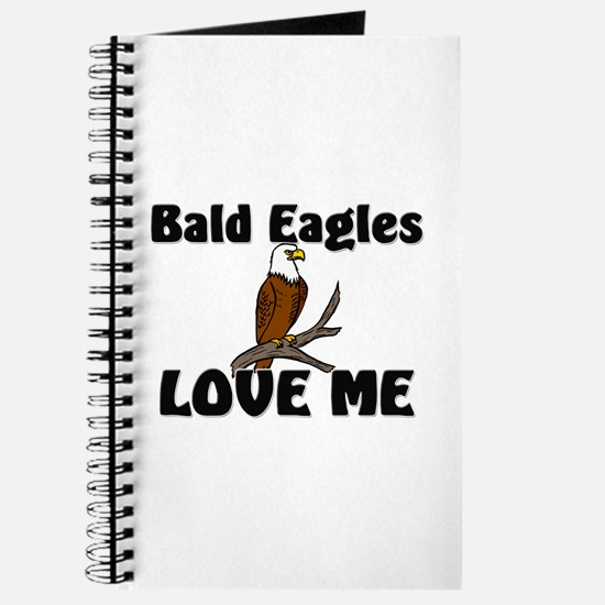 Bald Eagles Love Me Journal