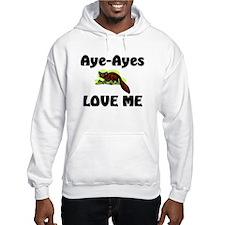 Aye-Ayes Love Me Hoodie