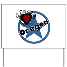 Love Oregon Yard Sign