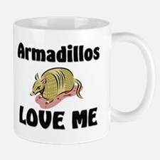 Armadillos Love Me Mug