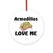 Armadillos Love Me Ornament (Round)