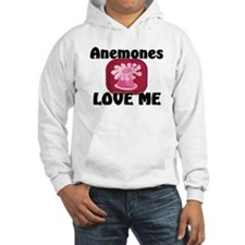 Anemones Love Me Hooded Sweatshirt