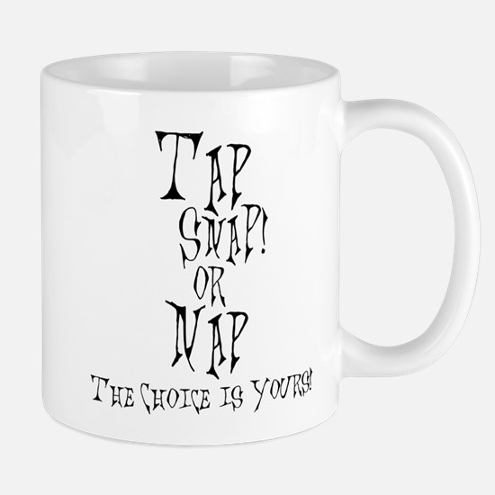 Tap Snap or Nap - 2 Mug