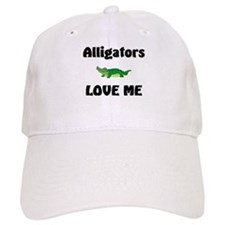 Alligators Love Me Baseball Cap