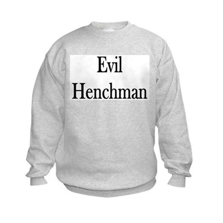 "Instant ""Evil Henchman"" Kids Sweatshirt"