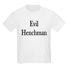 "Instant ""Evil Henchman"" Kids T-Shirt"