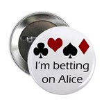 "Betting on Alice 2.25"" Button"