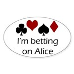 Betting on Alice Oval Sticker