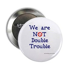 NOT Double Trouble Button