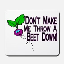 Beet Down Mousepad
