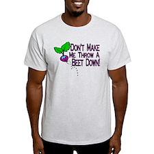 Beet Down T-Shirt