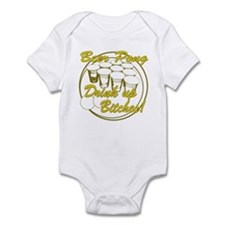 Beer Pong - Drink up Bitches Infant Bodysuit