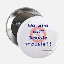 We are NOT Double Trouble BLG Button