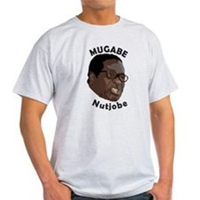 Zimbabwe President Mugabe Nutjobe Shirt