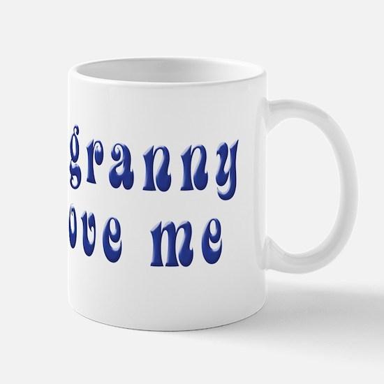 Gotta Love Granny Mug