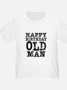 Happy Birthday Old Man T