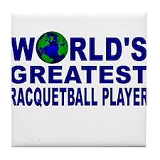 World's Greatest Racquetball Tile Coaster