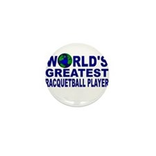 World's Greatest Racquetball Mini Button