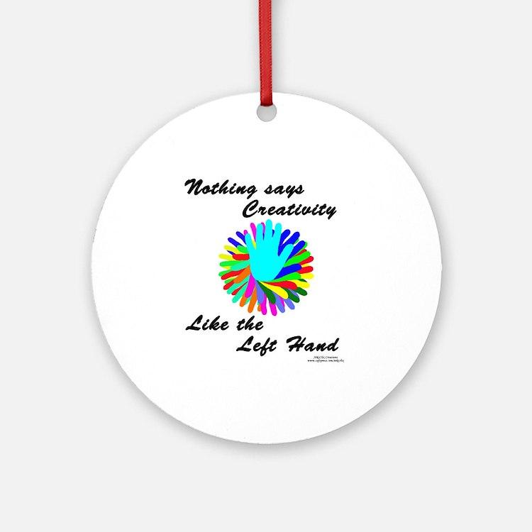 Left Handed Creativity Ornament (Round)