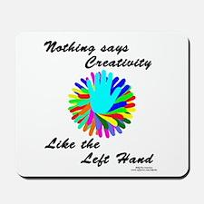 Left Handed Creativity Mousepad