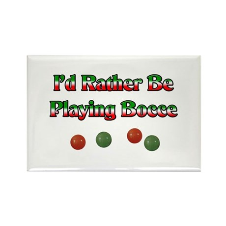 I'd Rather Be Playing Bocce Rectangle Magnet (100