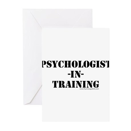 Psychologist In Training Greeting Cards (Pk of 10)