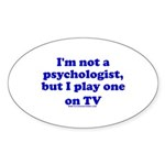 Psychologist On TV Oval Sticker (10 pk)
