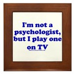 Psychologist On TV Framed Tile