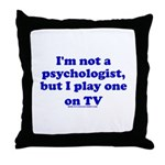 Psychologist On TV Throw Pillow
