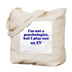 Psychologist On TV Tote Bag