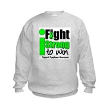I Fight Strong To Win Sweatshirt