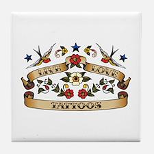 Live Love Tattoos Tile Coaster
