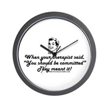 You Should Be Committed Wall Clock