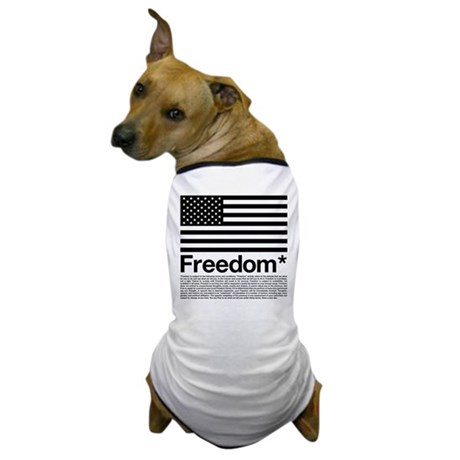 Freedom Terms and Conditions Dog T-Shirt