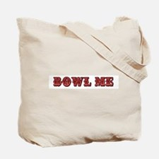 """Bowl Me"" Tote Bag"
