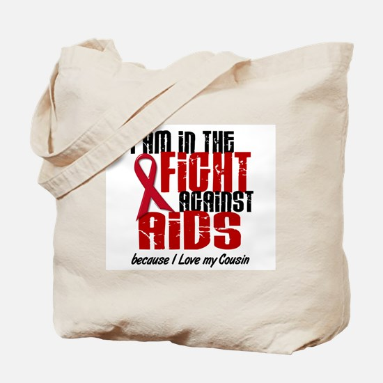 In The Fight Against AIDS 1 (Cousin) Tote Bag