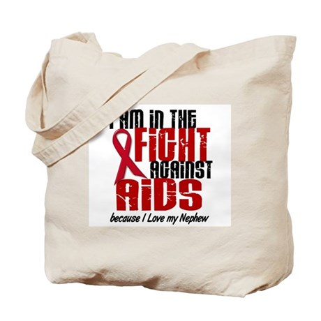 In The Fight Against AIDS 1 (Nephew) Tote Bag