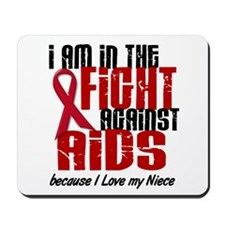 In The Fight Against AIDS 1 (Niece) Mousepad