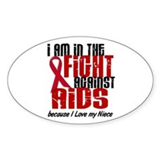 In The Fight Against AIDS 1 (Niece) Oval Decal
