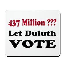 Let Duluth Vote Mousepad