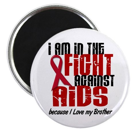 """In The Fight Against AIDS 1 (Brother) 2.25"""" Magnet"""