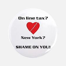 "Shame on New York 3.5"" Button"