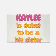 Kaylee - Big Sister To Be Rectangle Magnet