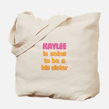 Kaylee - Big Sister To Be Tote Bag