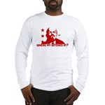 Where my Bitches at? Long Sleeve T-Shirt